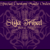 Custom Orders by Siga Tribal